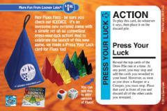 Fluxx - IceDice Promo Card, Press Your Luck