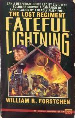 Lost Regiment, The #4 - Fateful Lightning