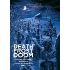Death Frost Doom (4th Printing)