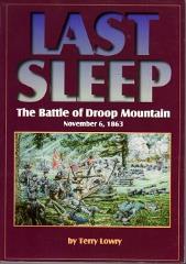 Last Sleep - The Battle of Droop Mountain, November 6, 1863
