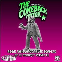Regal Vanguarde Pryce - Compere of Le Cabaret Velvette