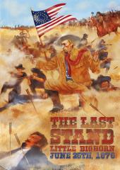 Last Stand, The - Little Bighorn June 25th 1876