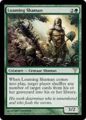 Loaming Shaman (R)