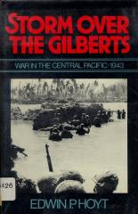 Storm Over the Gilberts - War in the Central Pacific 1943