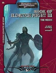 Book of Eldritch Might, The #3 - The Nexus