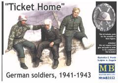"""""""Ticket Home"""" German Soldiers 1941-1943"""