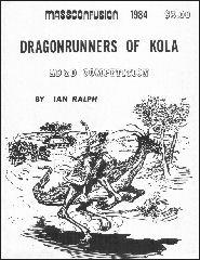Dragon Runners of Kola