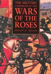 Military Campaigns of the War of the Roses, The