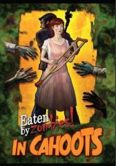 Eaten by Zombies! - In Cahoots