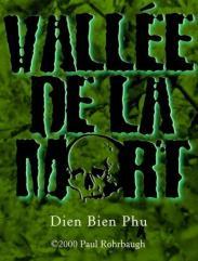 Valee De La Mort - Dien Bien Phu