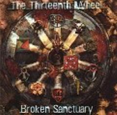 Thirteenth Wheel, The - Broken Sanctuary