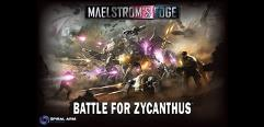 Maelstrom's Edge - Battle for Zycanthus