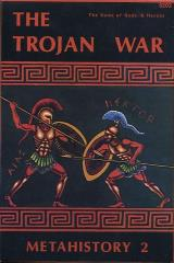 MetaHistory #2 - The Trojan War