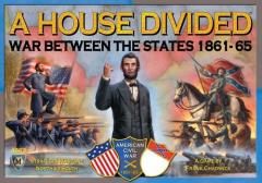 House Divided, A - War Between the States 1861-65