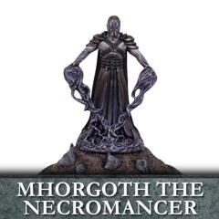 Mhorgoth the Necromancer