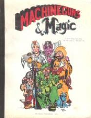 Machine Guns & Magic (2nd Edition)