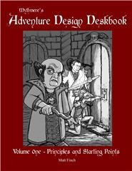 Adventure Design Deskbook #1 - Principles and Starting Points