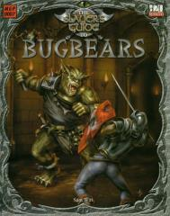 Slayer's Guide to Bugbears, The