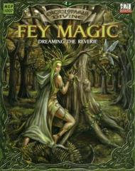 Encyclopaedia Divine - Fey Magic - Dreaming the Reverie