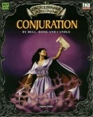 Conjuration - By Bell, Book and Candle