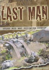 To the Last Man - Rules for WWI Skirmish Combat