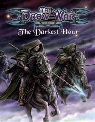 Drow War, The #3 - The Darkest Hour