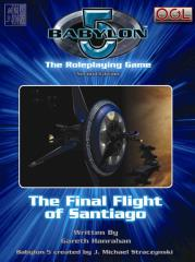 Final Flight of Santiago, The