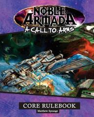 Noble Armada - A Call to Arms Core Rulebook
