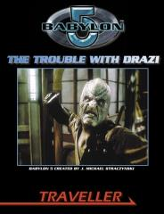 Traveller/Babylon 5 - The Trouble with Drazi