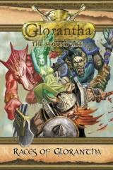 Glorantha - The Second Age, Races of Glorantha #1