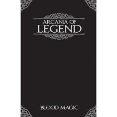Arcania of Legend - Blood Magic