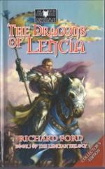 Lencian Trilogy, The #1 - The Dragons of Lencia (Collector's Edition)