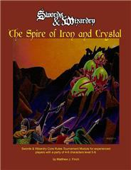 Spire of Iron and Crystal, The