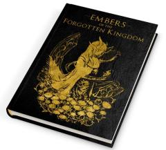 Embers of the Forgotten Kingdom (Limited Edition)