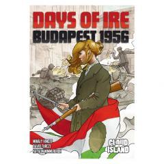 Days of Ire - Budapest 1956