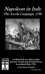 Napoleon in Italy - The Arcola Campaign, 1796