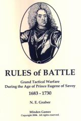 Rules of Battle - Grand Tactical Warfare During the Age of Prince Eugene of Savoy