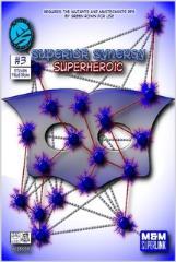 Superior Synergy - Superheroic
