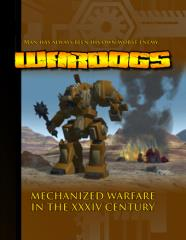 Wardogs - Mechanized Warfare in the XXXIV Century