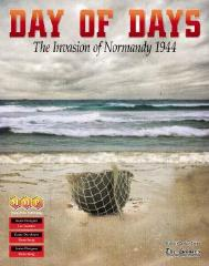 Day of Days - The Invasion of Normandy 1944