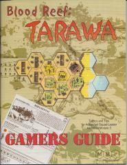Blood Reef - Tarawa Gamers Guide