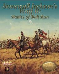 Stonewall Jackson's Way II - Battles of Bull Run (2020 Edition)