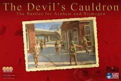 Devil's Cauldron, The - The Battles for Arnhem and Nijmegen