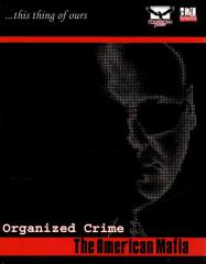 Organized Crime - The American Mafia