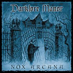 Nox Arcana - Darklore Manor