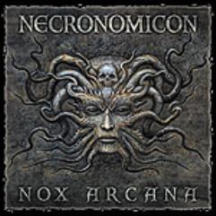 Nox Arcana - Necronomicon (Cthulhu Mythos)