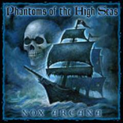 Nox Arcana - Phantoms of the High Seas