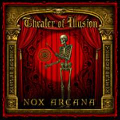 Nox Arcana - Theater of Illusion