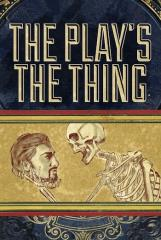 Play's The Thing, The