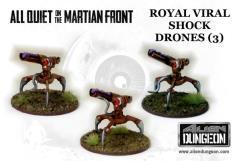 Royal Viral Shock Drones (1st Printing)